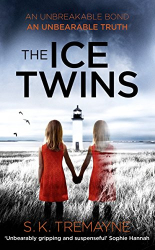 S. K. Tremayne: The Ice Twins