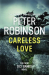 Peter Robinson: Careless Love