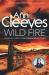 Ann Cleeves: Wild Fire (Shetland)