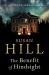 Susan Hill: The Benefit of Hindsight