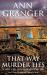 Ann Granger: That Way Murder Lies (Mitchell & Markby 15)