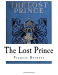 Francis Hodgson Burnett: The Lost Prince