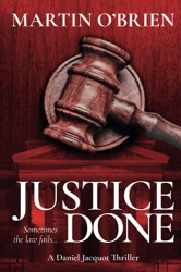 Martin O'Brien: Justice Done
