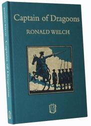Ronald Welch: Captain of Dragoons (Carey Novels)