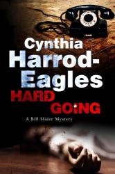 Cynthia Harrod-Eagles: Hard Going