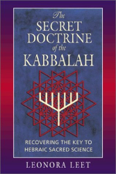 Leonora Leet: The Secret Doctrine of the Kabbalah
