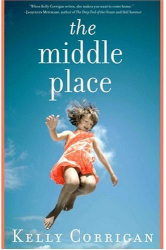 Kelly Corrigan: The Middle Place