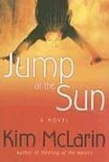 Kim McLarin: Jump at the Sun