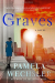 Pamela Wechsler: The Graves: A Novel (Abby Endicott Novels)
