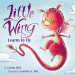 Calista Brill: Little Wing Learns to Fly
