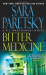 Sara Paretsky: Bitter Medicine: A V.I. Warshawski Novel