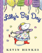 Kevin Henkes: Lilly's Big Day
