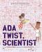 Andrea Beaty: Ada Twist, Scientist