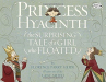 Florence Parry Heide: Princess Hyacinth (The Surprising Tale of a Girl Who Floated)