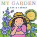 Kevin Henkes: My Garden