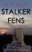 Joy Eliis: STALKER ON THE FENS
