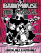 Jennifer L. Holm: Babymouse #10: The Musical