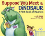 Judy Sierra: Suppose You Meet a Dinosaur: A First Book of Manners