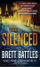 Brett Battles: The Silenced: A Novel (Jonathan Quinn)