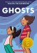 Raina Telgemeier: Ghosts