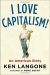 Ken Langone: I Love Capitalism!: An American Story