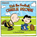 Charles  M. Schulz: Kick the Football, Charlie Brown! (Peanuts)
