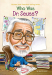 Janet B. Pascal: Who Was Dr. Seuss?