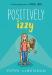 Terri Libenson: Positively Izzy