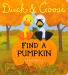 Tad Hills: Duck & Goose, Find a Pumpkin (Oversized Board Book)