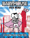 Jennifer Holm: Our Hero (Babymouse #2)