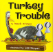 Wendi Silvano: Turkey Trouble