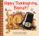 Alyssa Satin Capucilli: Happy Thanksgiving, Biscuit!