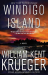 William Kent Krueger: Windigo Island: A Novel (Cork O'Connor Mystery Series)