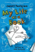 Janet Tashjian: My Life as a Book (The My Life series)