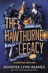 Barnes, Jennifer Lynn: The Hawthorne Legacy (The Inheritance Games, 2)