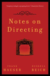 Frank Hauser: Notes on Directing: 130 Lessons in Leadership from the Director's Chair