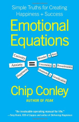 Chip Conley: Emotional Equations: Simple Truths for Creating Happiness + Success