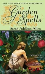 Sarah Addison Allen: Garden Spells (Bantam Discovery)