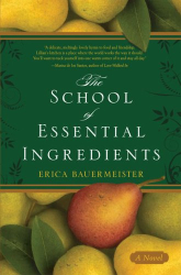 Erica Bauermeister: The School of Essential Ingredients