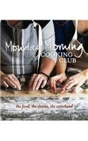 Monday Morning Cooking Club: Monday Morning Cooking Club