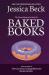 Jessica Beck: Baked Books: Donut Mystery #30 (The Donut Mysteries) (Volume 30)