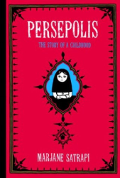 Marjane Satrapi: Persepolis: The Story of a Childhood
