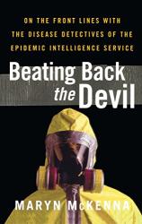 Maryn McKenna: Beating Back the Devil