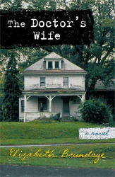 Elizabeth Brundage: The Doctor's Wife