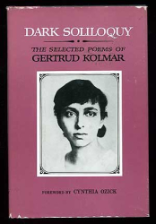 : Dark soliloquy: The selected poems of Gertrud Kolmar [i.e. G. Chodziesner] (A Continuum book)