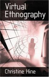 Christine M Hine: Virtual Ethnography