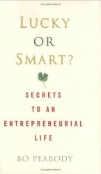 Bo Peabody: Lucky or Smart?