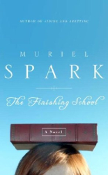 Muriel Spark: The Finishing School