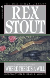Rex Stout: Where There's a Will