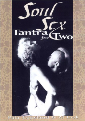 Pala Copeland: Soul Sex: Tantra for Two